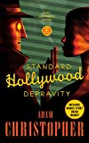 Standard Hollywood Depravity: A Ray Electromatic Mystery (Ray Electromatic Mysteries) Kindle Edition by Adam Christopher (Author)