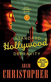 Standard Hollywood Depravity: A Ray Electromatic Mystery (Ray Electromatic Mysteries) Kindle Edition