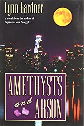 Amethysts and Arson