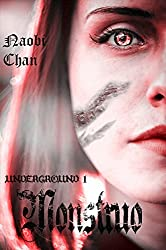 Monstruo (Underground nº 1) (Spanish Edition)