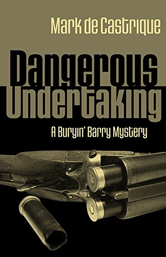 Dangerous Undertaking (Buryin' Barry Series)