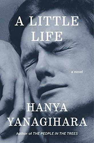 """A Little Life - A Novel"" av Hanya Yanagihara"