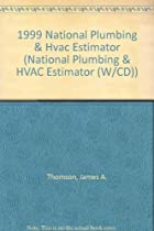 1999 National Plumbing & Hvac Estimator (National Plumbing & HVAC Estimator (W/CD))