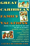 img - for Great Caribbean Family Vacations by Laura Sutherland (1995-10-15) book / textbook / text book