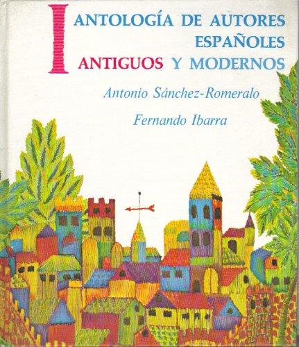 Antología de Autores Españoles, Antiguos y Modernos, Vol. 1: Antiguos (Spanish and English Edition)