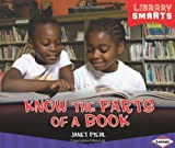 Know the Parts of a Book, Janet Piehl, 1467715018