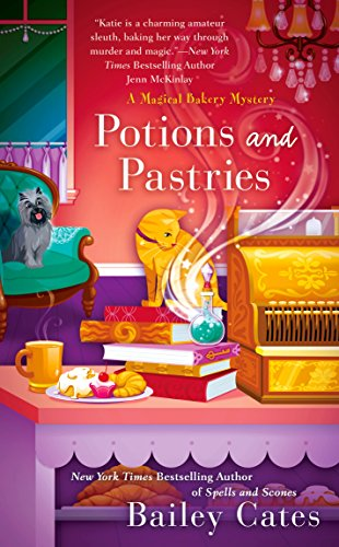 Potions and Pastries (A Magical Bakery Mystery)