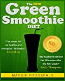 The New Green Smoothie Diet, Maggie Fitzgerald, 1484145054