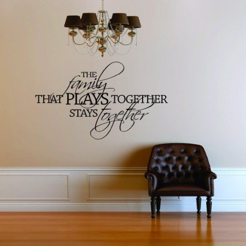 The Family That Plays Together Stays Together Decal Quote Postive Home Life Art Lettering - Peel & Stick Sticker - Vinyl Wall Word Art Decor 22 Colors Available Discounted Sale Item 15x30 (The Family That Plays Together Stays Together Quote)