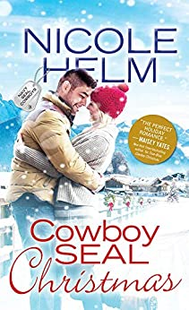 Cowboy SEAL Christmas (Navy SEAL Cowboys Book 3) by [Helm, Nicole]