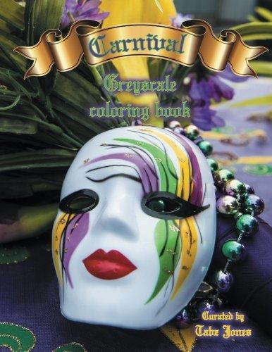 Carnival Greyscale Coloring Book pdf epub