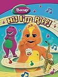 Barney: Hi! IM Riff!