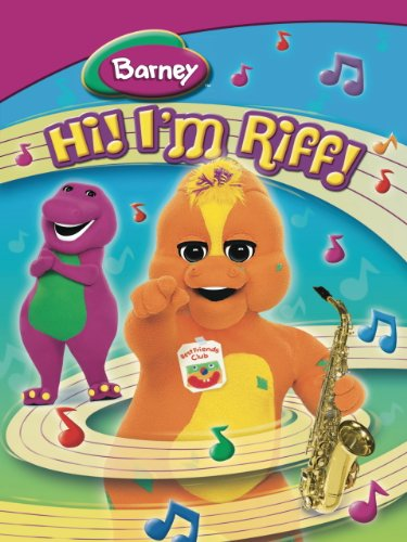 Barney: Hi! I'M Riff! (Barney Is Best)