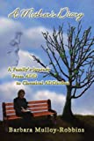 img - for A Mother's Diary: A Family's Journey From ADD to Chemical ADDiction by Barbara Mulloy-Robbins (2007-06-29) book / textbook / text book