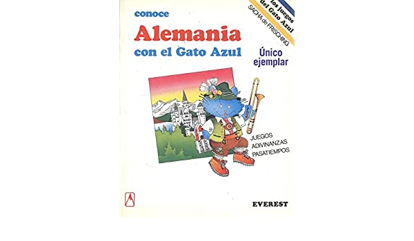 Amazon.com: Conoce Alemania Con El Gato Azul (Spanish Edition) (9788424156749): Sacha Frisching: Books