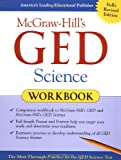 McGraw-Hill's GED Science Workbook