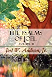The Psalms of Joel, Joel W. Addison, 1448961211