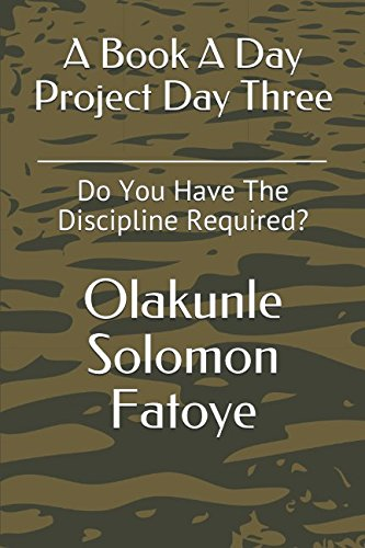 A Book A Day Project Day Three: Do You Have The Discipline Required?