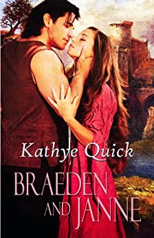 Braeden and Janne (Beyond Camelot, Brother Knights Book 2) by [Quick, Kathye]