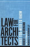 img - for Law for Architects: What You Need to Know book / textbook / text book