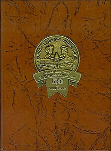 Image result for Houston Livestock show and Rodeo 50th Anniversary Commemorative Cookbook