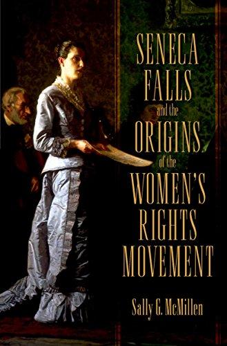 Seneca Falls and the Origins of the Women
