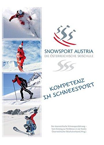 Snowsport Austria: Die Österreichische Skischule