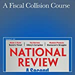 A Fiscal Collision Course | Kevin D. Williamson