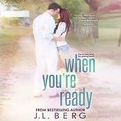 When You're Ready | J. L. Berg