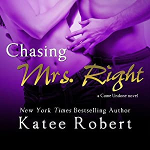 Chasing Mrs. Right Audiobook