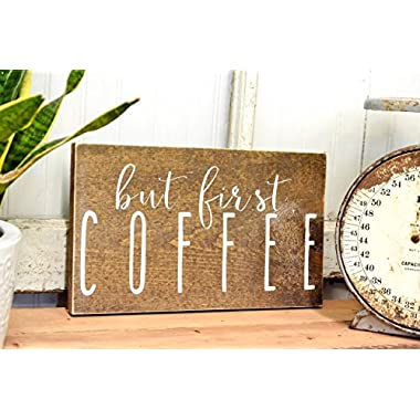 But First Coffee - Rustic Kitchen Wood Sign - Farmhouse Wall Decor