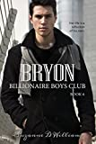 Bryon (Billionaire Boys Club Book 6)