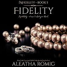Fidelity Audiobook by Aleatha Romig Narrated by Samantha Prescott, Brian Pallino
