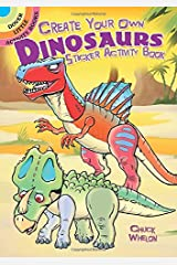 Create Your Own Dinosaurs Sticker Activity Book Paperback