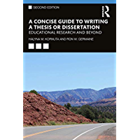 A Concise Guide to Writing a Thesis or Dissertation: Educational Research and Beyond
