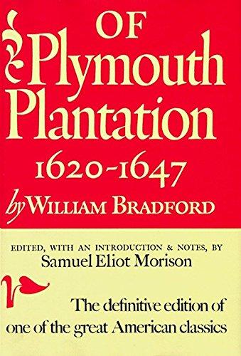 Of Plymouth Plantation: 1620-1647 ()