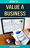 img - for How To Value a Business: Quick Start Guide (How To eBooks Book 22) book / textbook / text book
