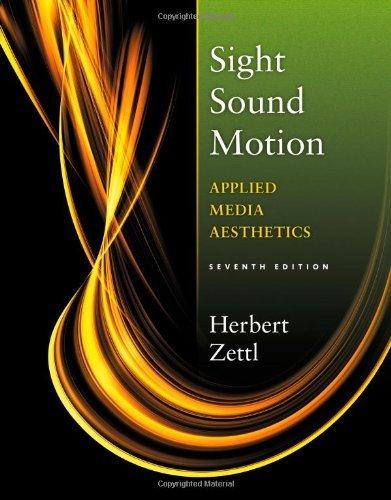 By Herbert Zettl - Sight, Sound, Motion: Applied Media Aesthetics (7th Edition) (12.2.2012) pdf