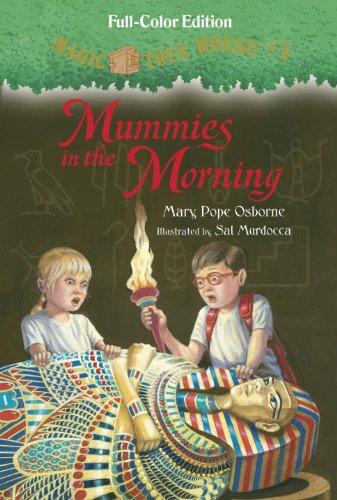 Mummies in the Morning (Full-Color Edition) (Magic Tree House (R)) pdf epub
