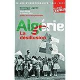 ALGERIE -LA DESILLUSION