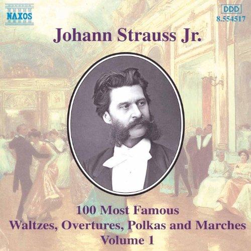 Strauss II, J.: 100 Most Famous Works, Vol. 1