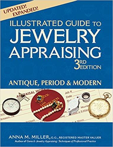 3rd Edition : Antique Illustrated Guide to Jewelry Appraising Period /& Modern