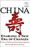 img - for China: Enabling a New Era of Changes by Mar, Pamela C. M., Richter, Frank-J rgen (April 15, 2003) Hardcover book / textbook / text book