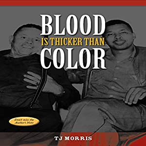 Blood Is Thicker Than Color Audiobook