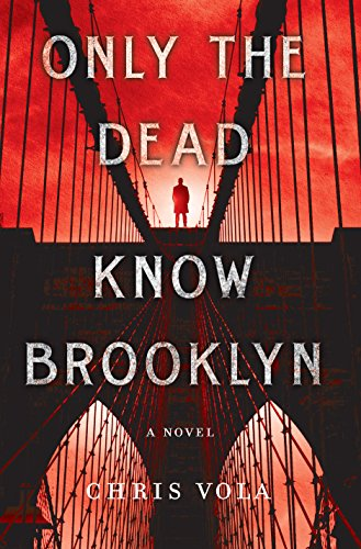 Only the Dead Know Brooklyn: A Novel