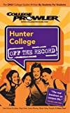 College Prowler: Hunter College off the Record, Meredith Deliso, 1427402345