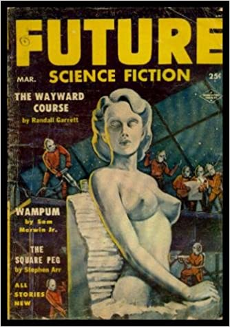 FUTURE SCIENCE FICTION - Volume 4, number 6 - March Mar