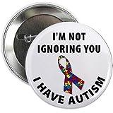 Ribbon I'm Not Ignoring You I Have AUTISM Medical Alert 2.25 inch Pinback Button Badge