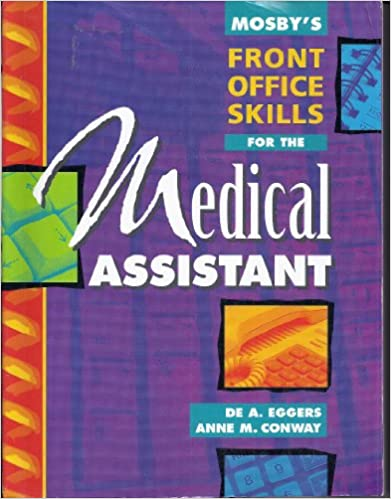 Mosby's Front Office Skills for the Medical Assistant: 9780815123866 ...