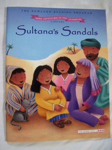 Sultan Sandals - Sultana's Sandals (The Pleasant Rowland Reading Program)